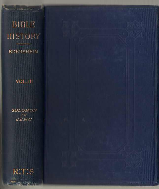 Image for The Bible History - Volume III from Solomon to Jehu