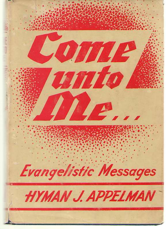 Image for Come Unto Me Evangelistic Messages