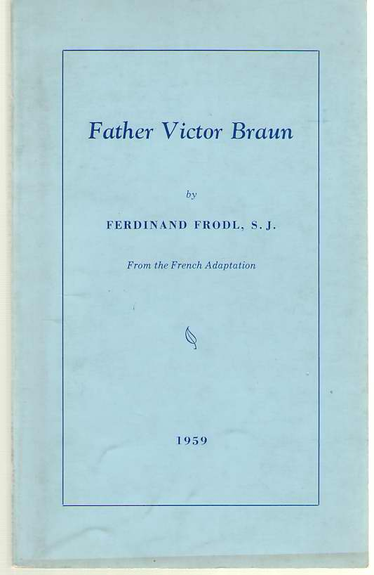 Image for Father Victor Braun From the French Adaptation
