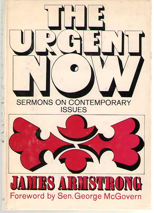 Image for The Urgent Now Sermons on Contemporary Issues