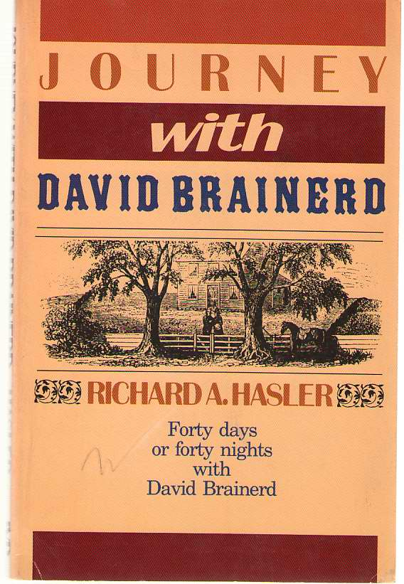 Image for Journey with David Brainerd Forty Days or Forty Nights with David Brainerd