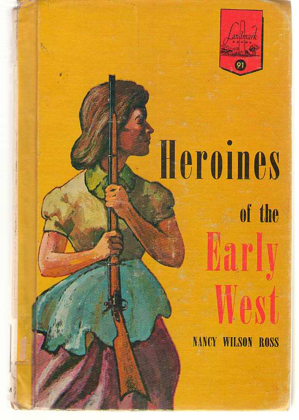 Image for Heroines Of The Early West