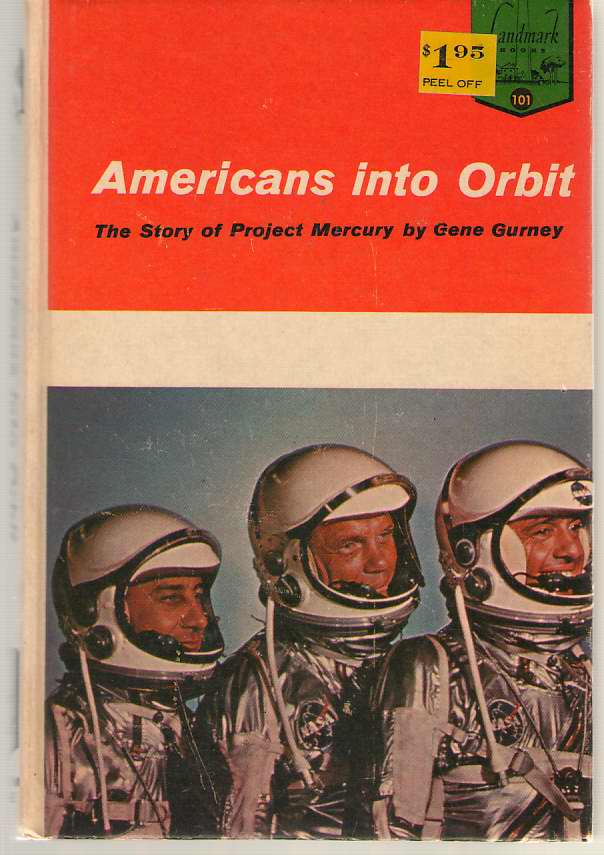 Image for Americans Into Orbit The Story of Project Mercury