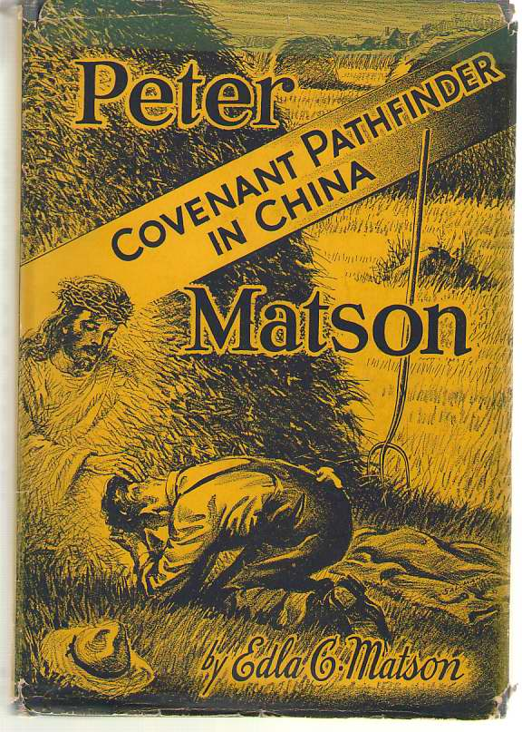 Image for Peter Matson Covenant Pathfinder in China