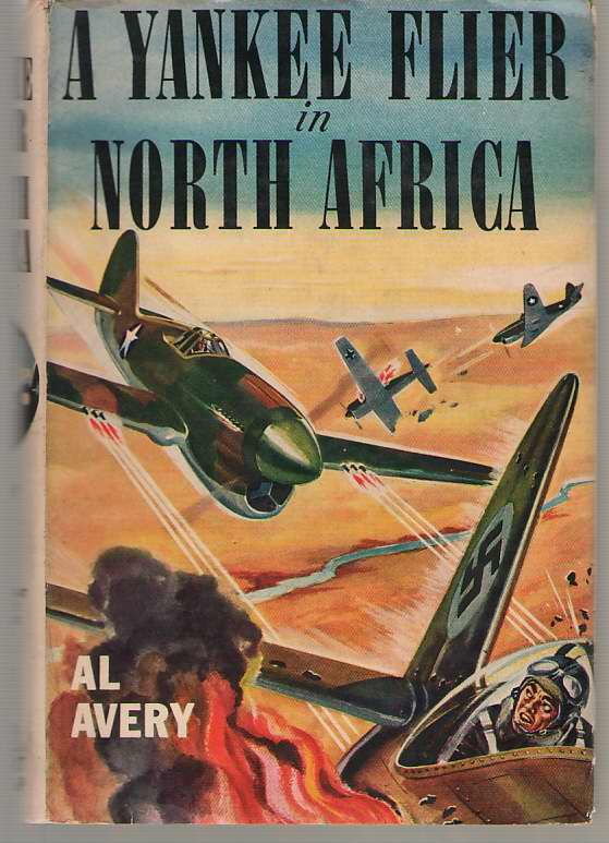 Image for A Yankee Flier In North Africa