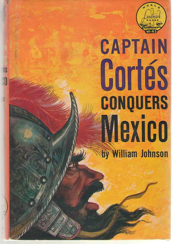 Image for Captain Cortes Conquers Mexico