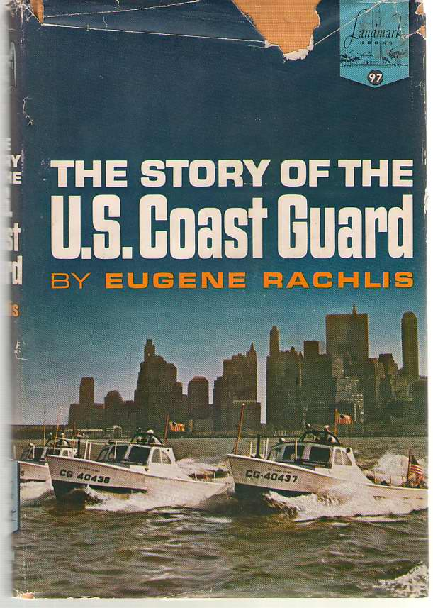 Image for The Story Of The U. S. Coast Guard