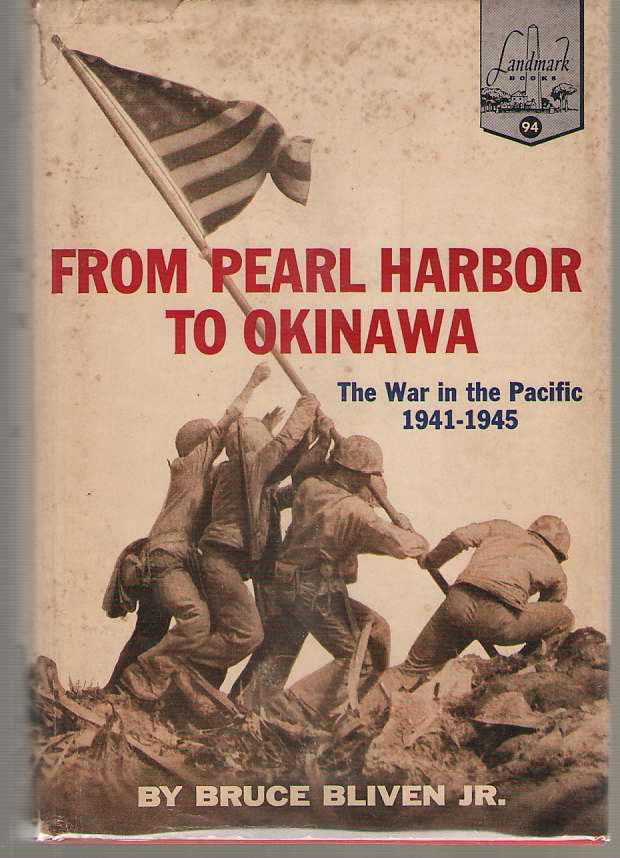 Image for From Pearl Harbor To Okinawa The War in the Pacific: 1941-1945