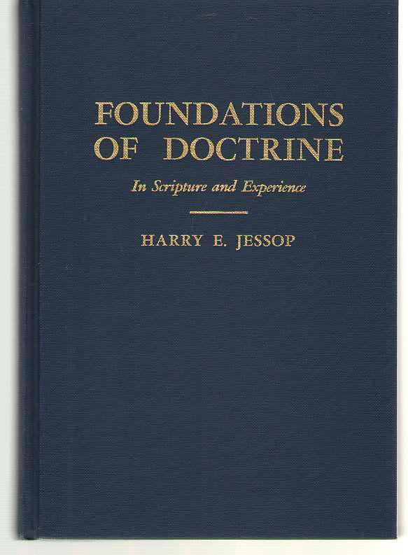 Image for Foundations Of Doctrine In Scripture and Experience A Students' Handbook on Holiness