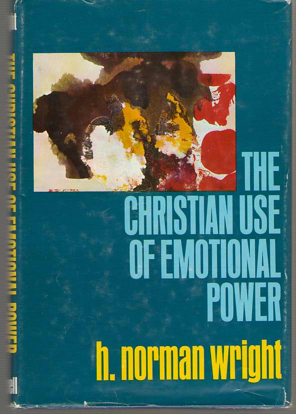 Image for The Christian Use Of Emotional Power
