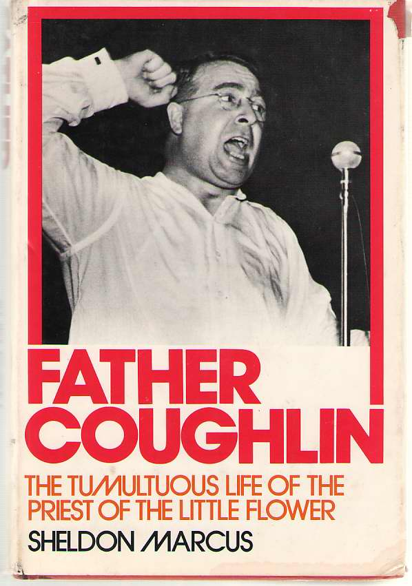 Image for Father Coughlin The Tumultuous Life of the Priest of the Little Flower