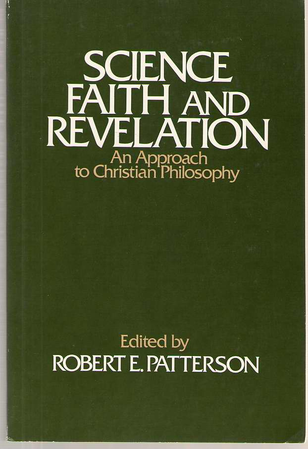 Image for Science, Faith and Revelation  An Approach to Christian Philosophy