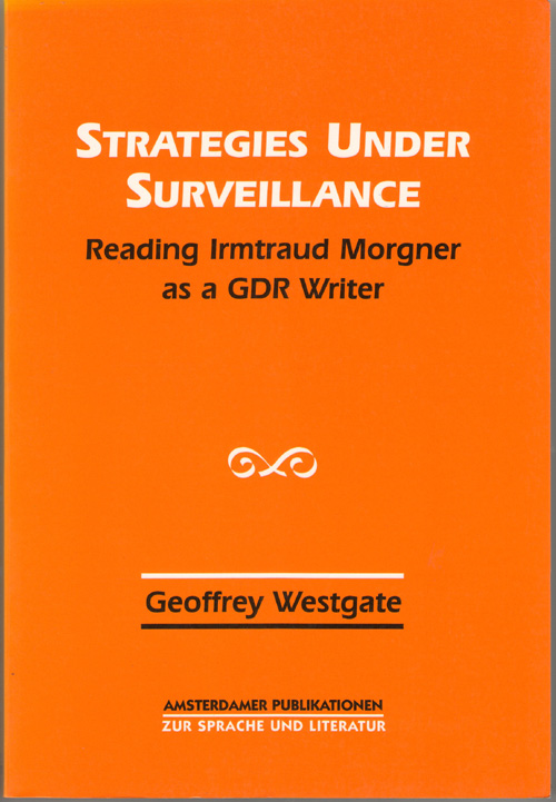 Image for Strategies Under Surveillance Reading Irmtraud Morgner As a G D R Writer