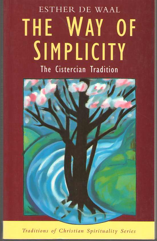 Image for The Way of Simplicity The Cistercian Tradition