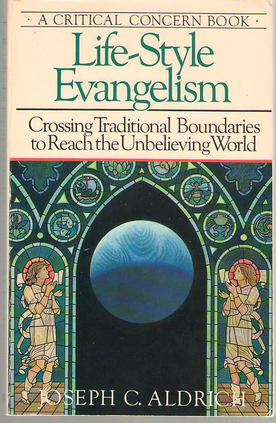 Image for Life-Style Evangelism Crossing Traditional Boundaries to Reach the Unbelieving World