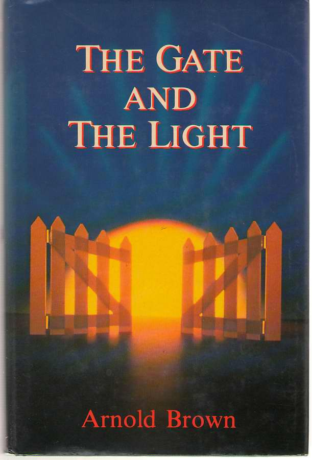 Image for The Gate And The Light Recollections of Another Pilgrim
