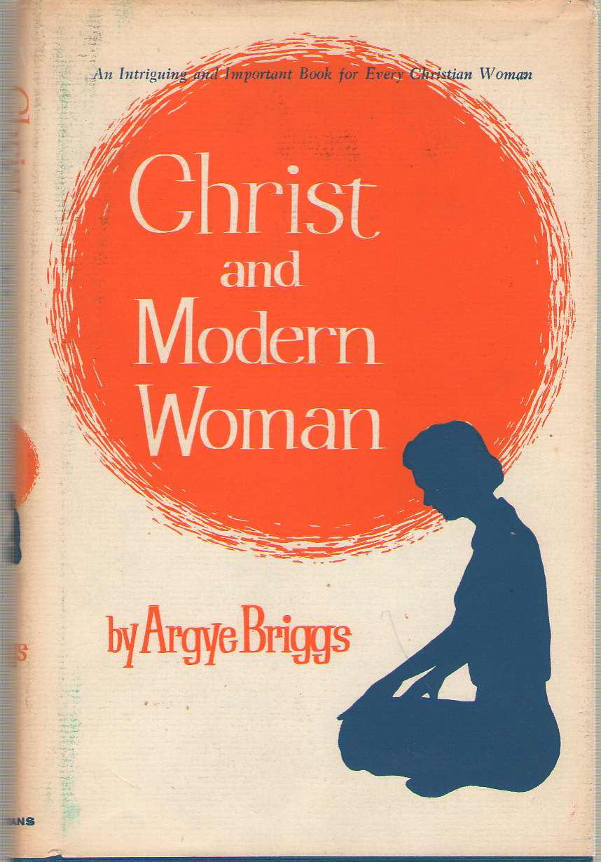 Image for Christ And The Modern Woman