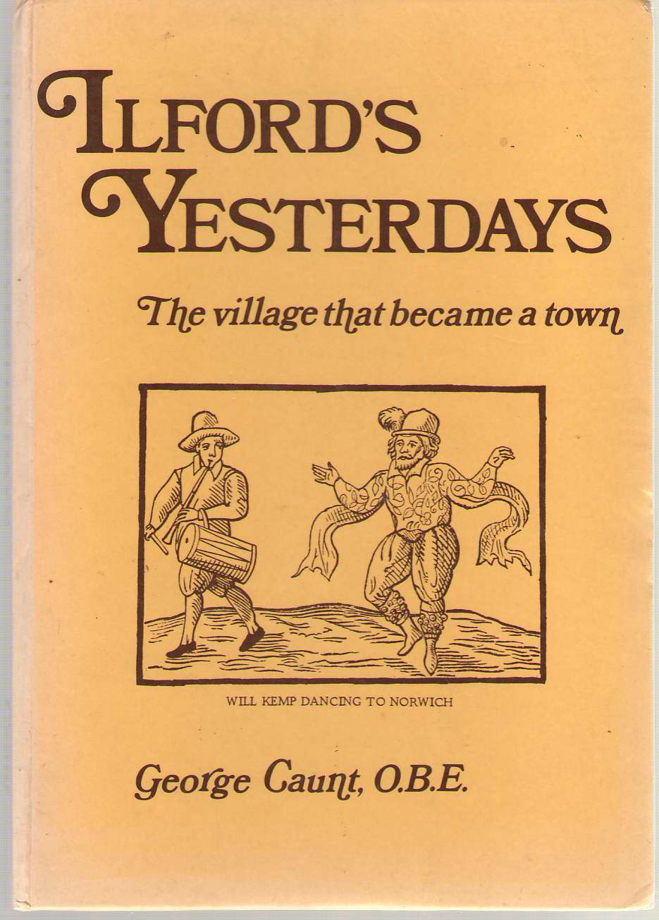 Image for Ilford's Yesterdays The Village That Became a Town