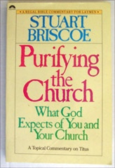 Image for Purifying The Church: What God Expects Of You And Your Church A Topical Commentary on Titus