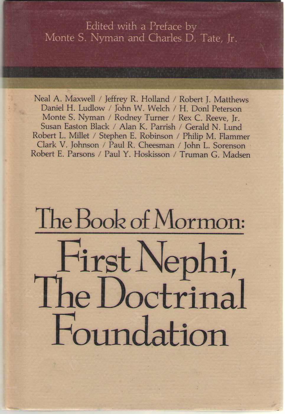 Image for The Book Of Mormon: First Nephi, The Doctrinal Foundation Papers from the Second Annual Book of Mormon Symposium
