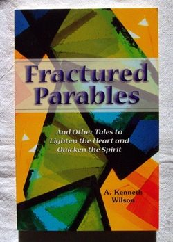Image for Fractured Parables And Other Tales to Light the Heart and Quicken the Spirit
