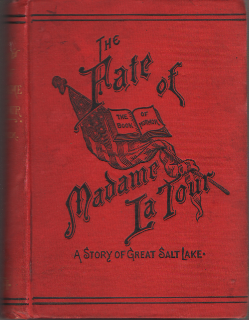 Image for The Fate Of Madame La Tour A Tale of Great Salt Lake