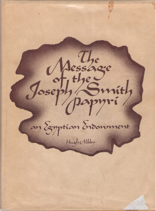 Image for Message Of The Joseph Smith Papyri An Egyptian Endowment