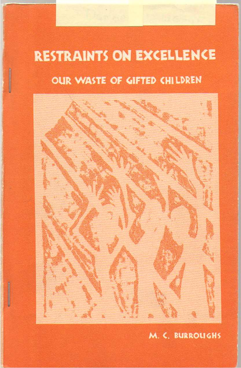 Image for Restraints On Excellence Our Waste of Gifted Children