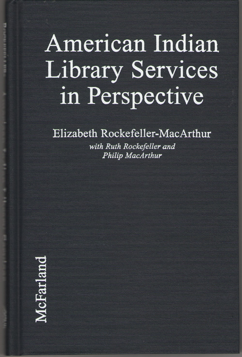 Image for American Indian Library Services In Perspective From Petroglyphs to Hypertext