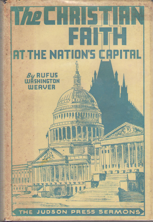 Image for The Christian Faith At The Nation's Capital A Series of Sermons