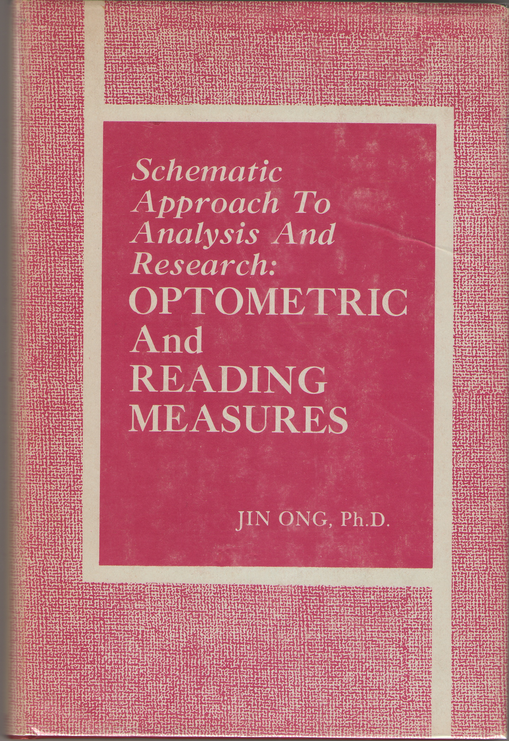 Image for Schematic Approach To Analysis And Research: Optometric And Reading Measures