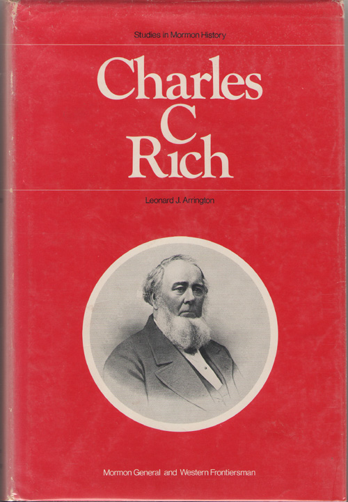 Image for Charles C. Rich Mormon General and Western Frontiersman