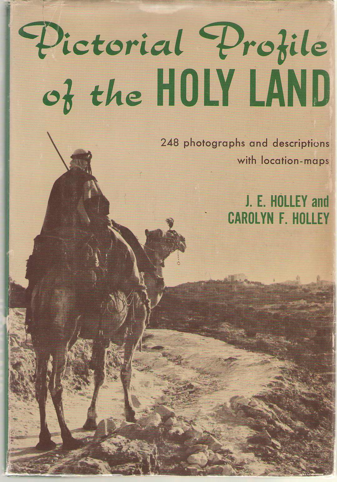 Image for Pictorial Profile Of The Holy Land 248 Photographs and Descriptions with Location Maps
