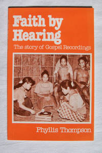 Image for Faith By Hearing The Story of Gospel Recordings