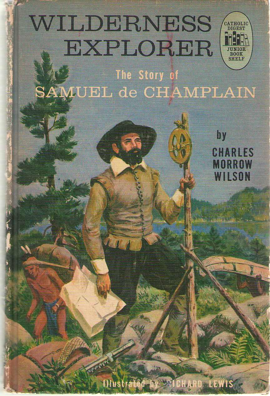 Image for Wilderness Explorer The Story of Samuel De Champlain