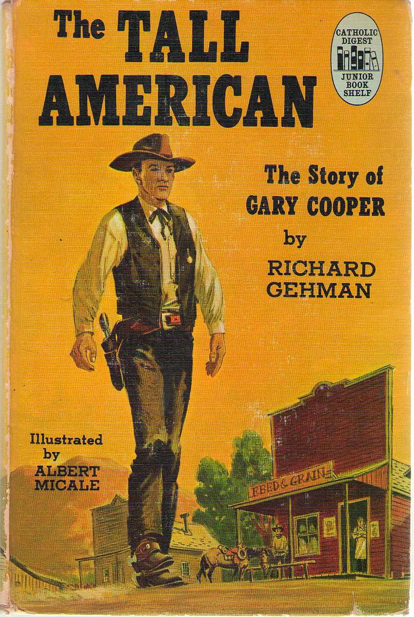 Image for The Tall American The Story of Gary Cooper