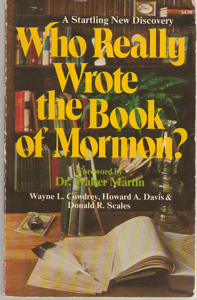 Image for Who Really Wrote The Book Of Mormon?