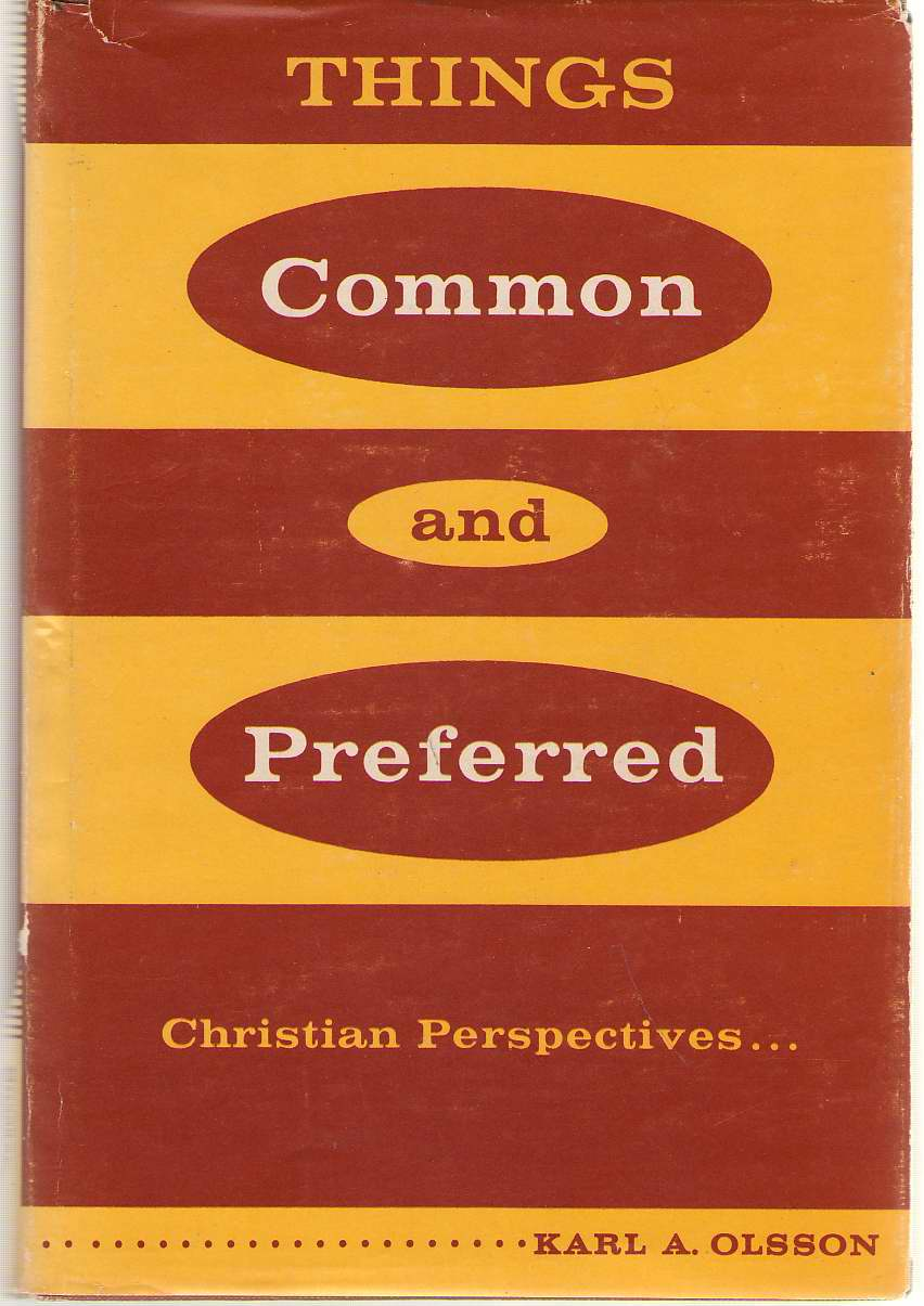 Image for Things Common and Preferred  Christian Perspectives . . .