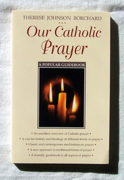 Image for Our Catholic Prayer   A Popular Guidebook