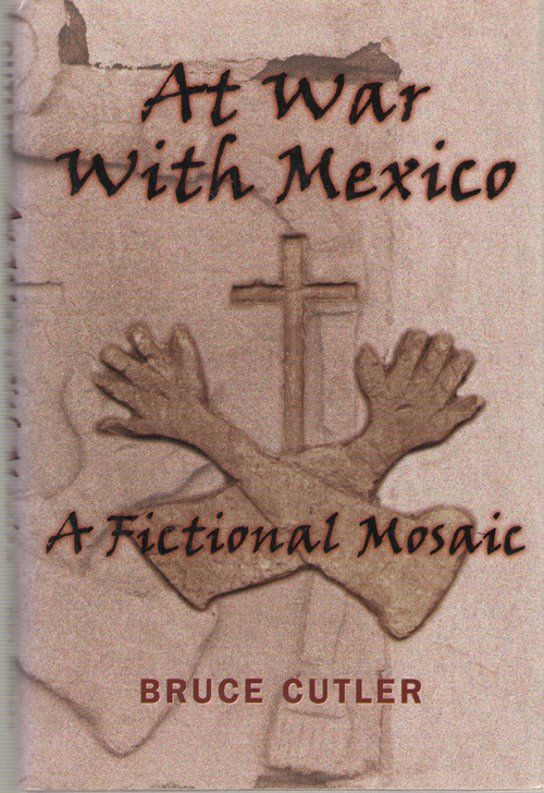 Image for At War With Mexico A Fictional Mosaic