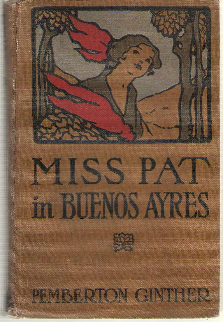 Image for Miss Pat In Buenos Ayres