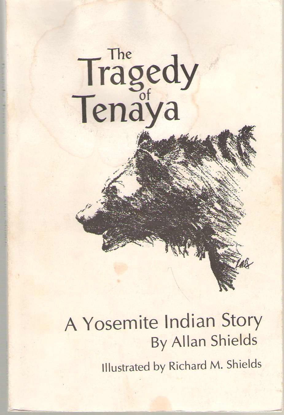 Image for The Tragedy of Tenaya  A Yosemite Indian Story