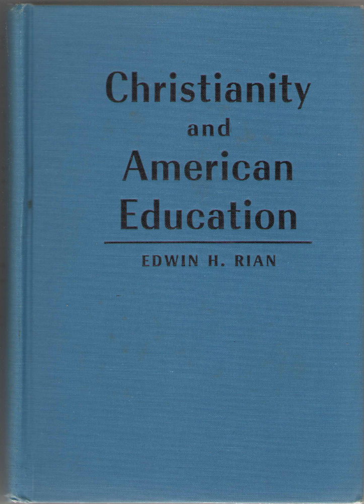 Image for Christianity And American Education