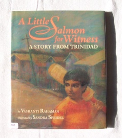 Image for A Little Salmon for Witness  A Story from Trinidad