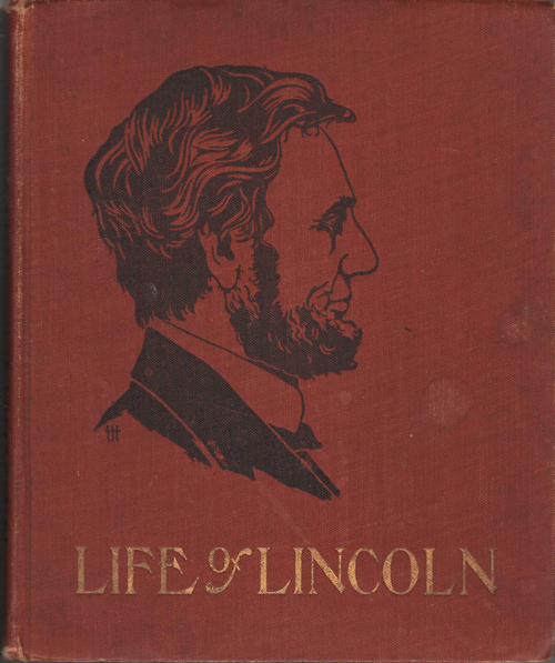 Image for The Life Of Abraham Lincoln For Young People Told in Words of One Syllable
