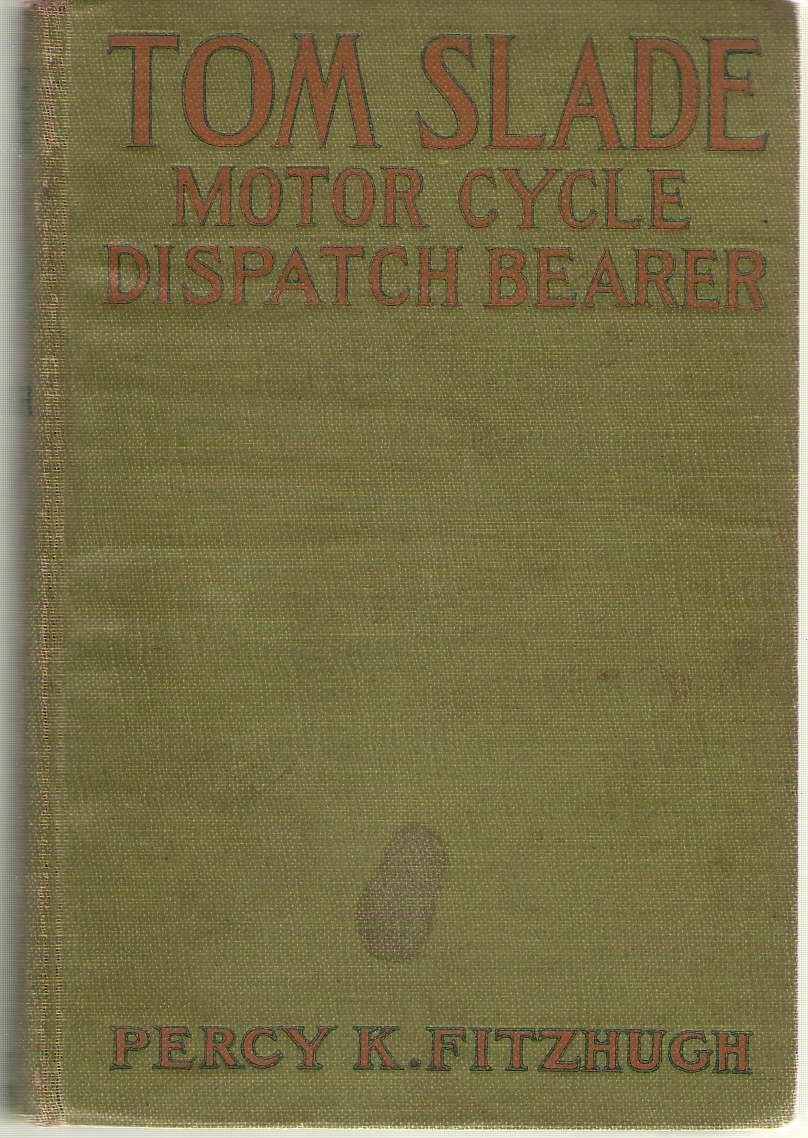 Image for Tom Slade Motor Cylce Dispatch Bearer
