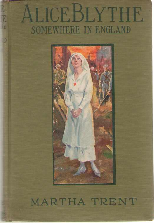 Image for Alice Blythe, Somewhere In England A War Time Story