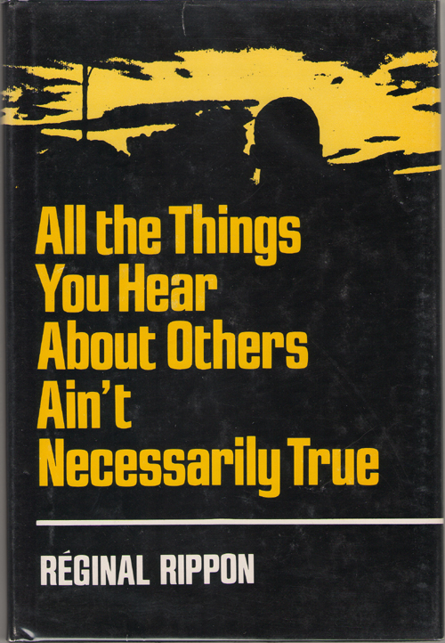 Image for All The Things You Hear About Others Ain't Necessarily True