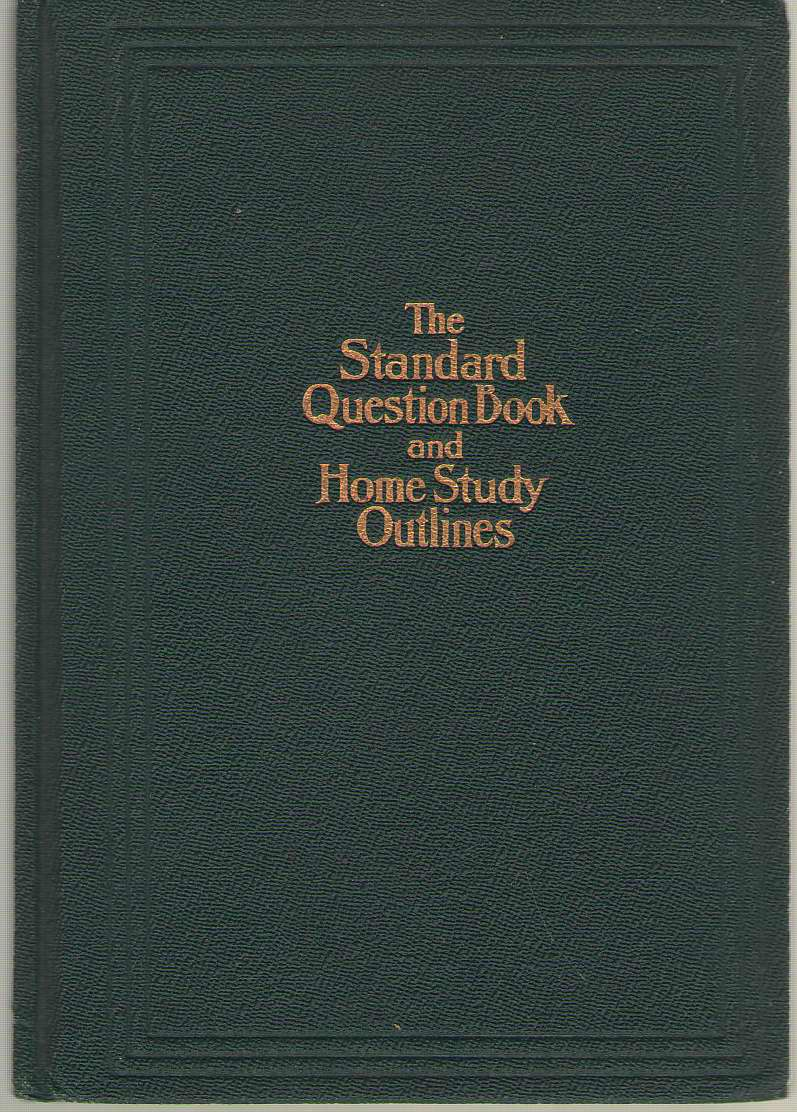 Image for The Standard Question Book and Home Study Outlines