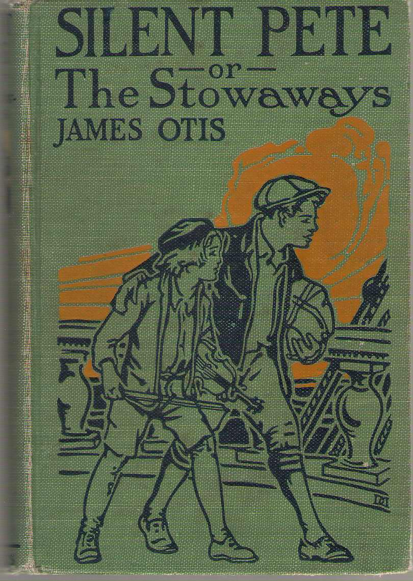 Image for Silent Pete; Or, The Stowaways
